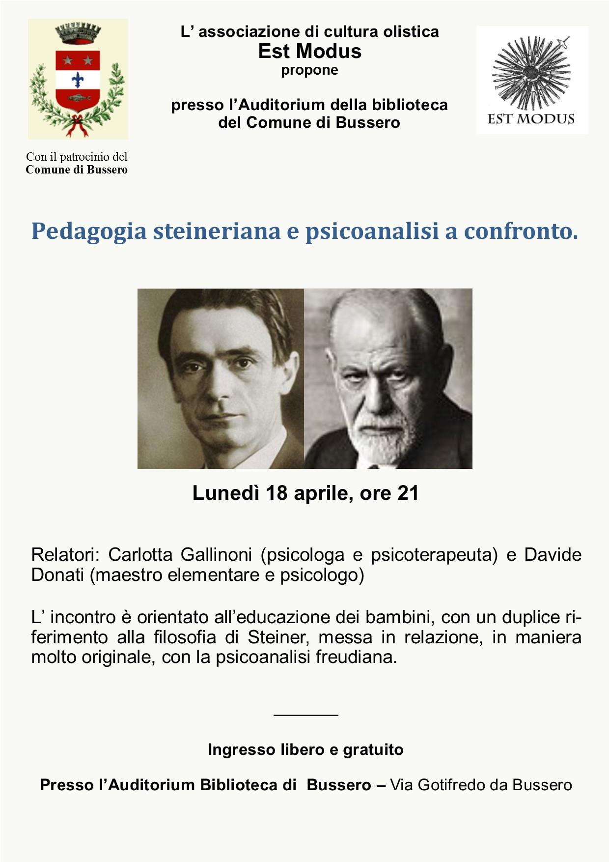 Lunedì 18 Aprile ore 21:00 – BUSSERO – Pedagogia steineriana e psicoanalisi a confronto.